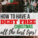 how to have a debt free Christmas - all the best tips