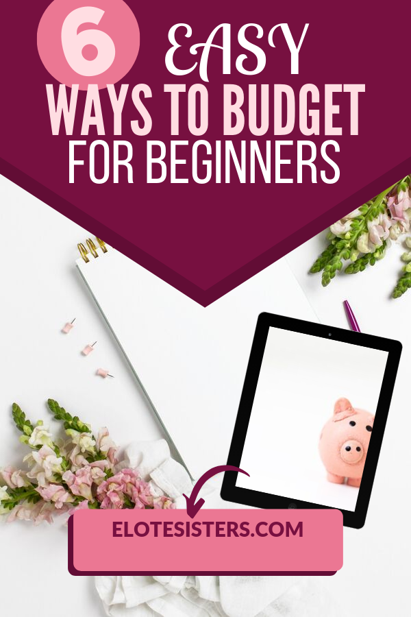 6 easy ways to budget for beginners text on burgundy background over image of notebook